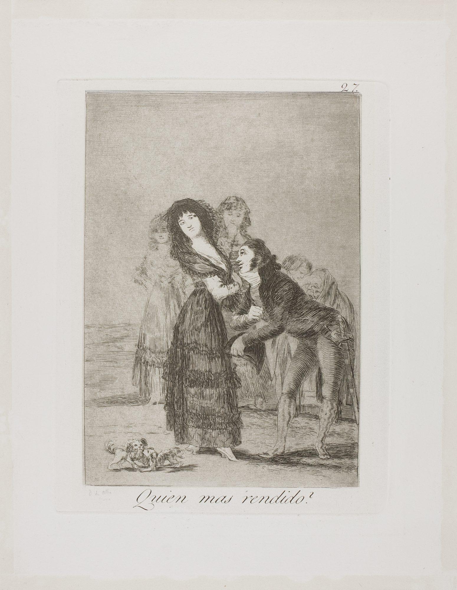 """Francisco José de Goya y Lucientes (Spanish, 1746-1828) Quien mas rendido? (plate 27 from """"Los Caprichos"""")"""